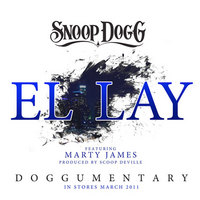 Piesa noua: Snoop Dogg feat. Marty James – El Lay
